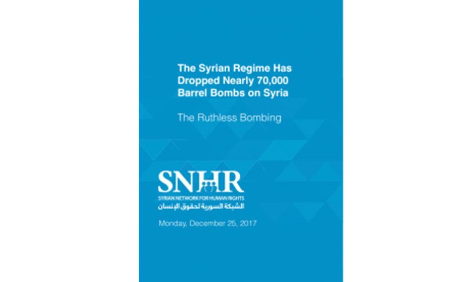 """""""القصف الغاشم"""" تقرير الشبكة السورية لحقوق الإنسان حول استخدام البراميل المتفجرة في سوريا"""