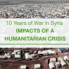 10 years of war in Syria